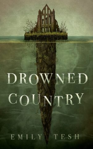 Book cover: Drowned Country - Emily Tesh