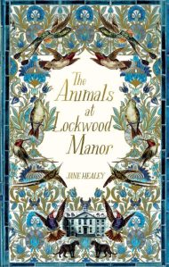 Book cover: The Animals at Lockwood Manor - Jane Healey