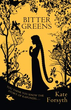 Book cover: Bitter Greens - Kate Forsyth