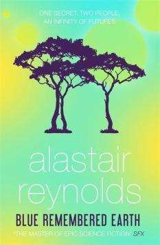 Book cover: Blue Remembered Earth - Alastair Reynolds