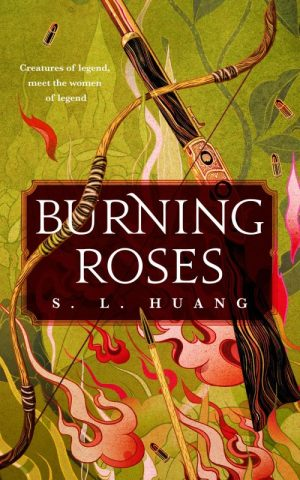 Book cover: Burning Roses - S L Huang