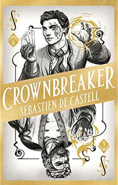Book cover: Crownbreaker - Sebastien de Castell