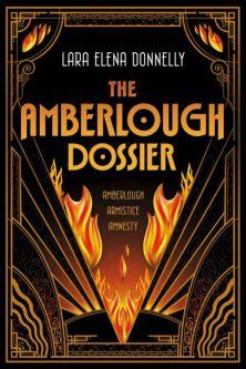 Book cover: The Amberlough Dossier - Lara Elena Donnelly