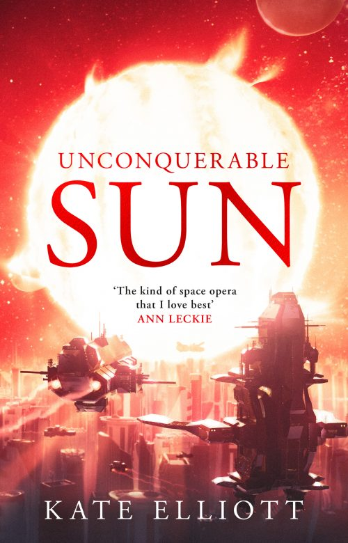 Book cover: Unconquerable Sun - Kate Elliott