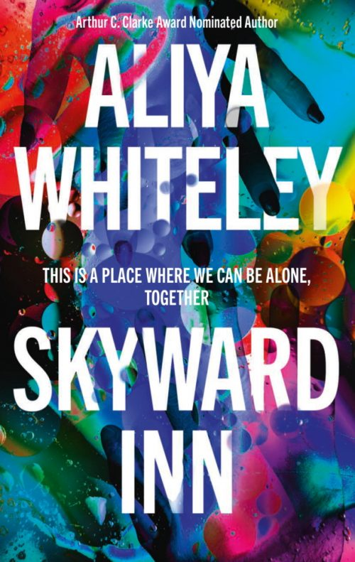 Book cover: Skyward Inn - Aliya Whiteley
