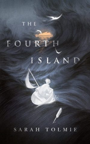 Book cover: The Fourth Island - Sarah Tolmie