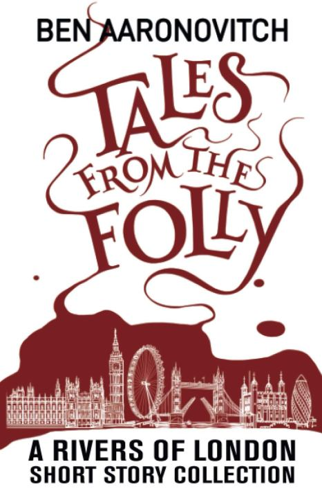 Book cover: Tales from the Folly - Ben Aaronovitch