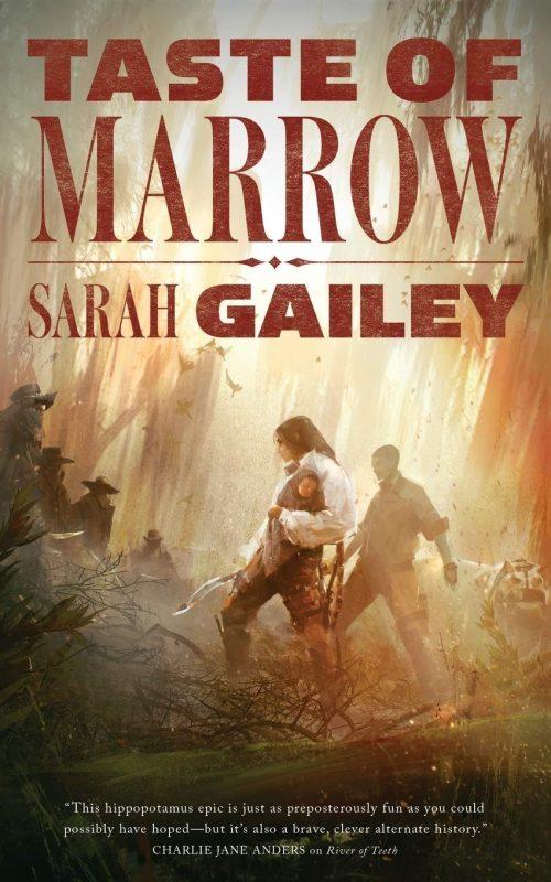 Book cover: Taste of Marrow - Sarah Gailey