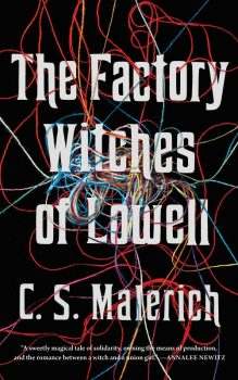 Book cover: The Factory Witches of Lowell - CS Malerich