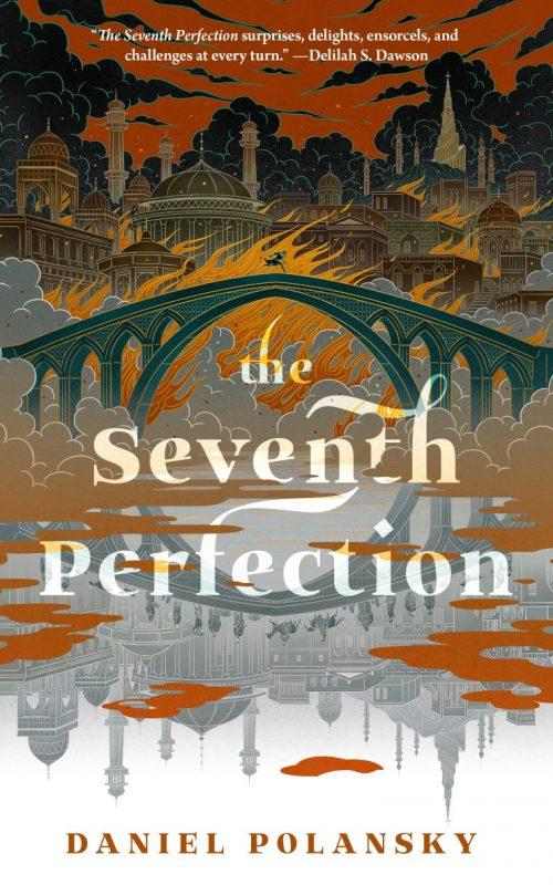Book cover: The Seventh Perfection - Daniel Polansky