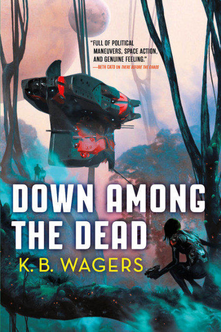 Book cover: Down Among The Dead - KB Wagers