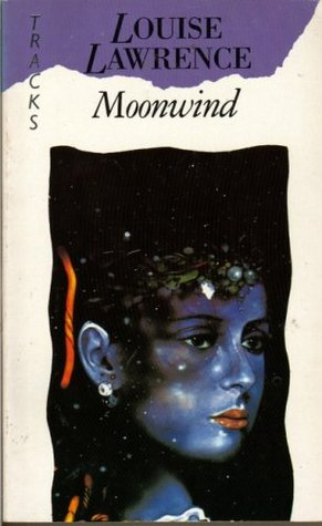 Book cover: Moonwind - Louise Lawrence