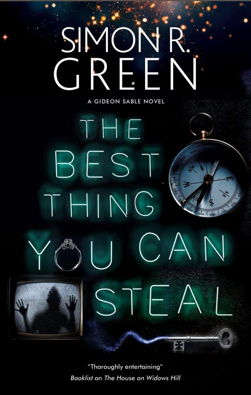 Book cover: The Best Thing You Can Steal - Simon R Green