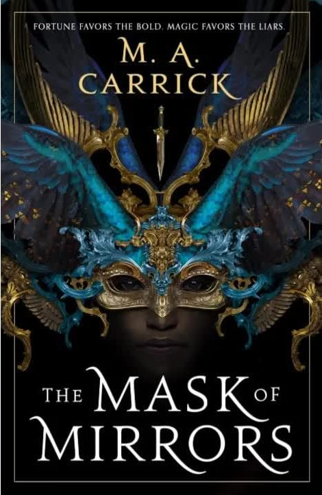 Book cover: The Mask of Mirrors - MA Carrick