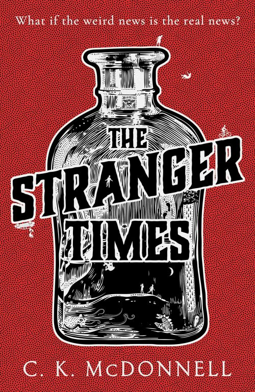 Book cover: The Stranger Times - CK McDonnell