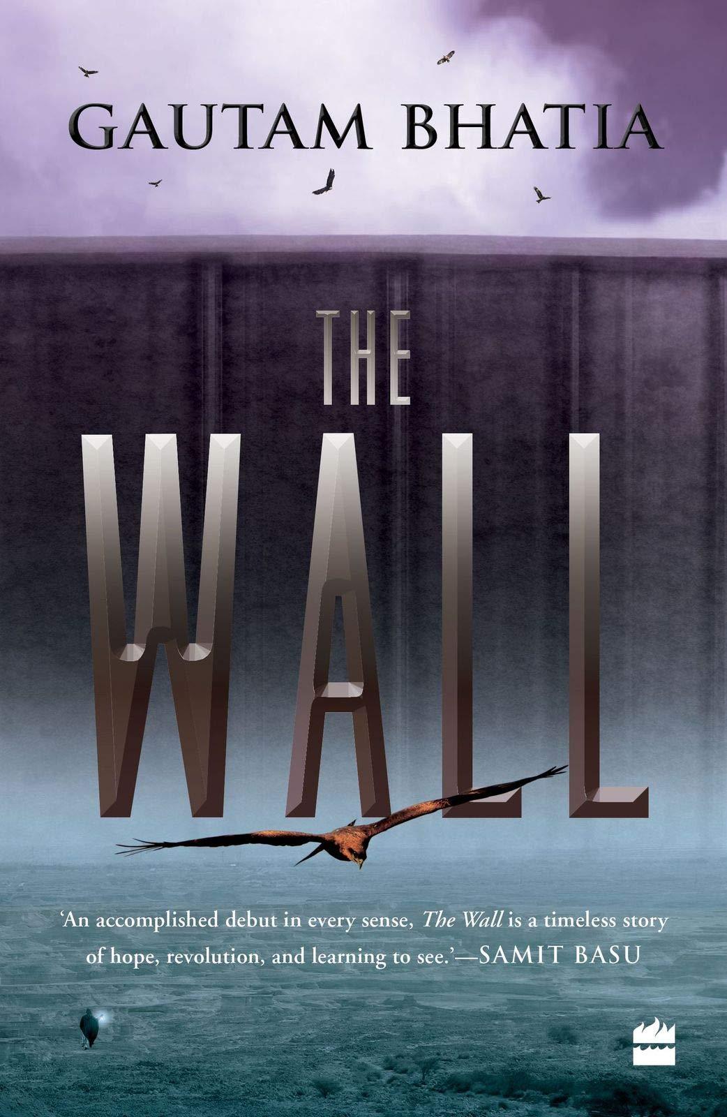 Book cover: The Wall - Gautam Bhatia
