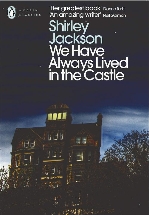 Book cover: We Have Always Lived In The Castle - Shirley Jackson
