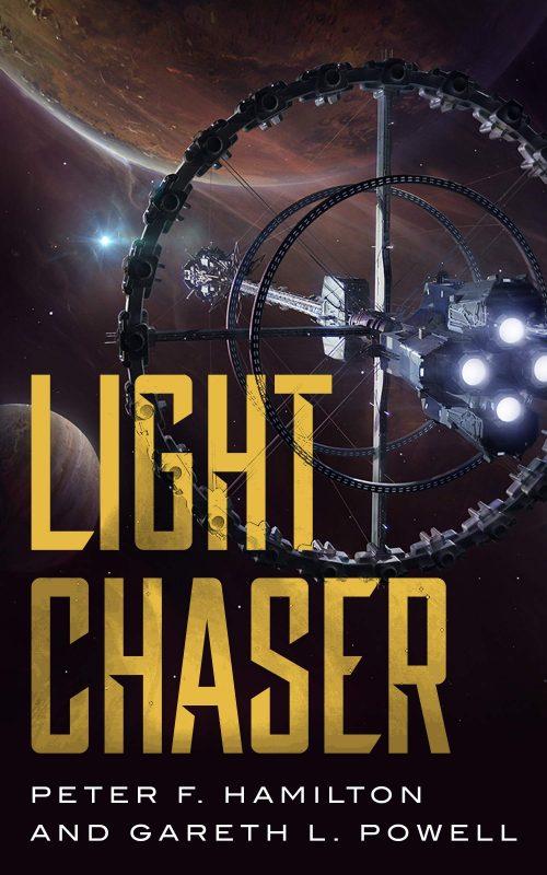 Book cover: Light Chaser - Peter F Hamilton & Gareth L Powell