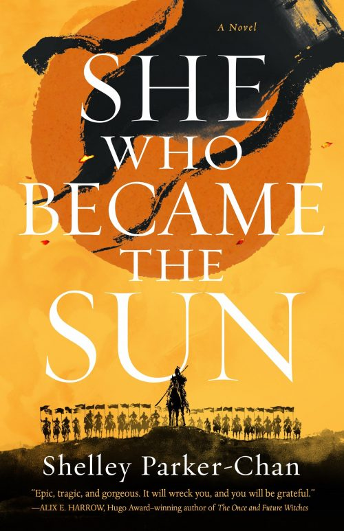 Book cover: She Who Became The Sun - Shelley Parker-Chan