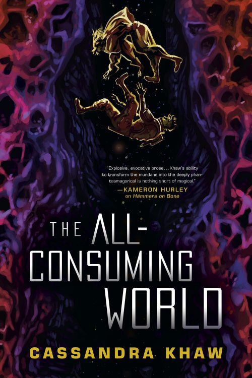 Book cover: The All-Consuming World - Cassandra Khaw