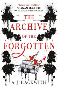 Book cover: The Archive of the Forgotten - AJ Hackwith (Titan Books UK edition)