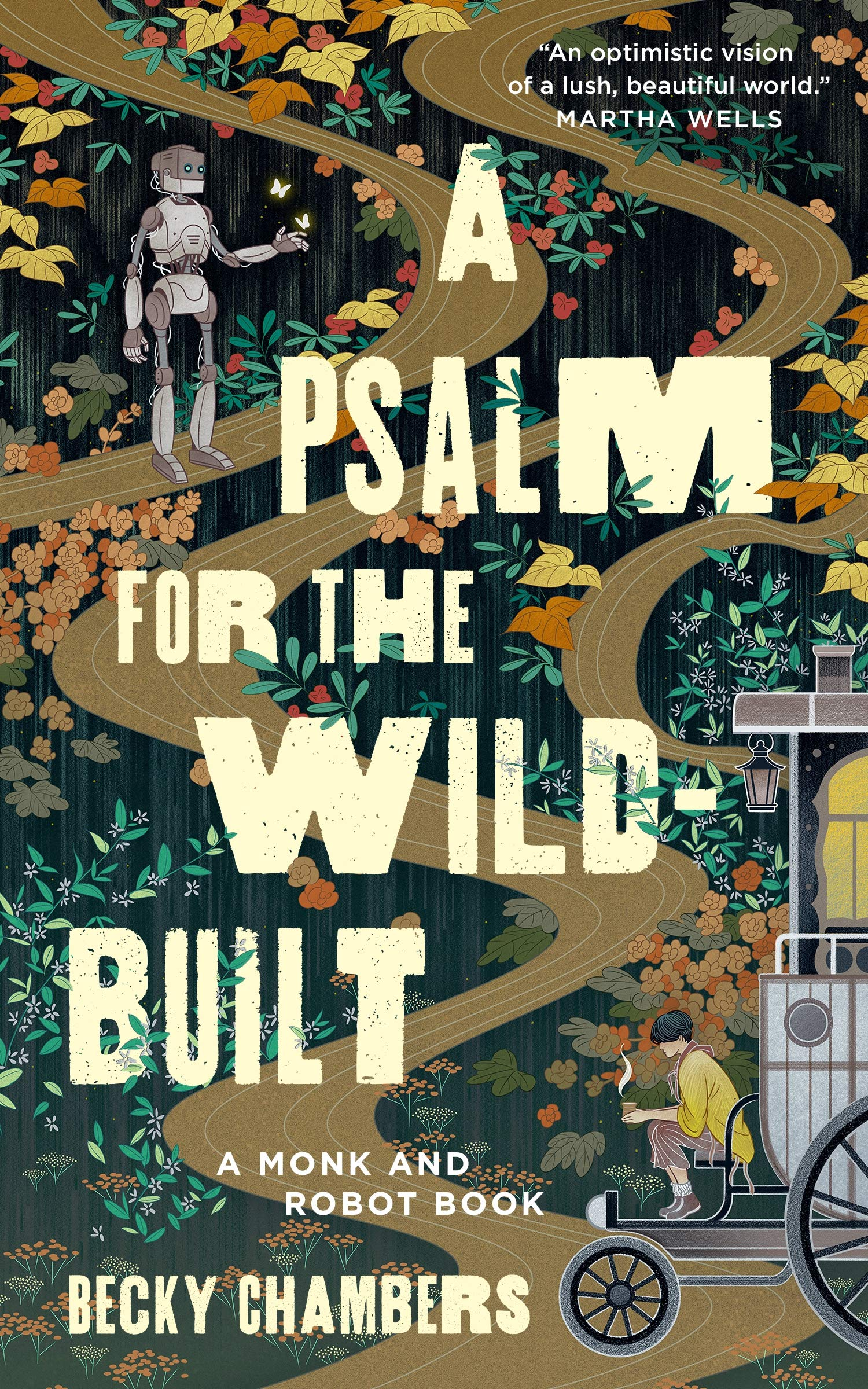 Book cover: A Psalm for the Wild-Built - Becky Chambers