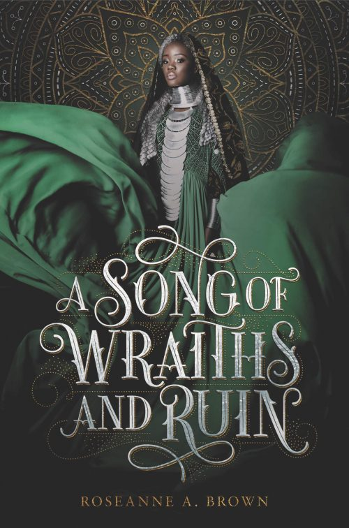 Book cover: A Song of Wraiths and Ruin - Roseanne A Brown
