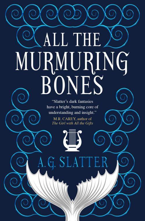 Book cover: All The Murmuring Bones - AG Slatter