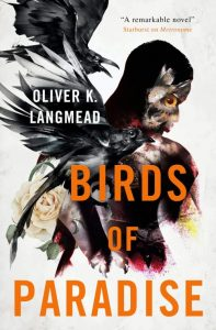 Book cover: Birds of Paradise - Oliver K Langmead