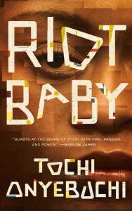 Book cover: Riot Baby - Tochi Onyebuchi