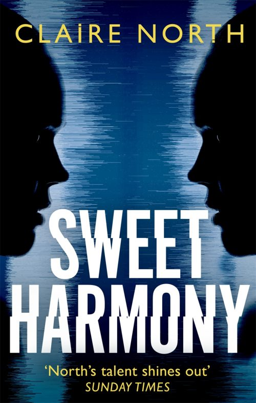 Book cover: Sweet Harmony - Claire North
