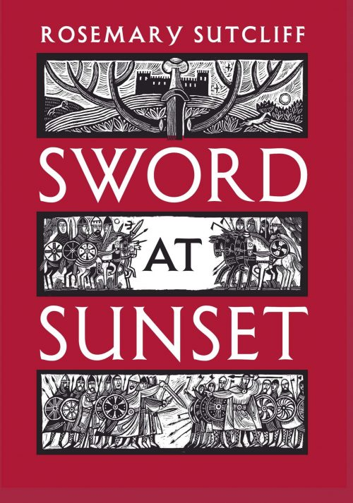 Book cover: Sword at Sunset - Rosemary Sutcliff