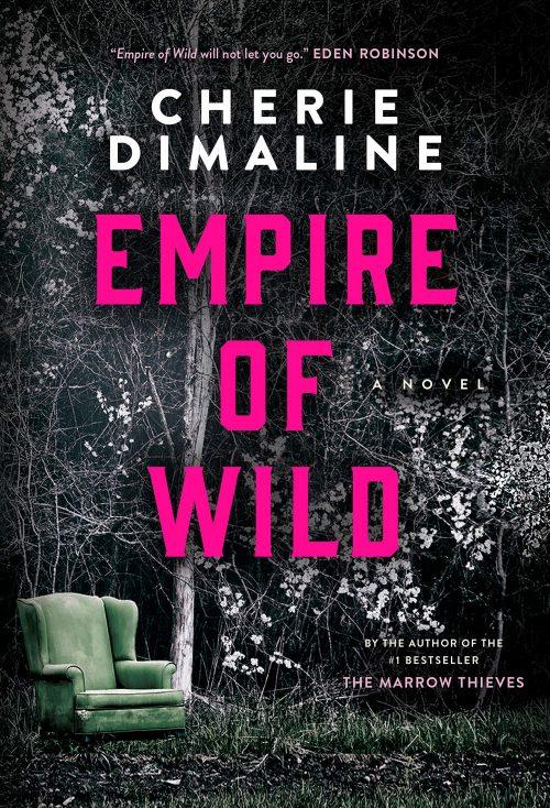 Book cover: Empire of Wild - Cherie Dimaline