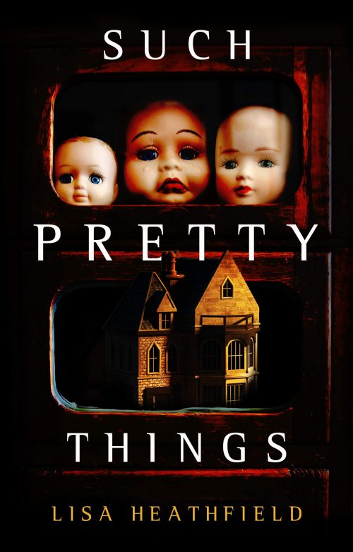Book cover: Such Pretty Things - Lisa Heathfield