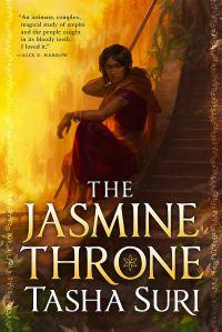 Book cover: The Jasmine Throne - Tasha Suri