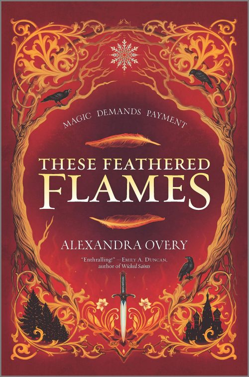 Book cover: These Feathered Flames - Alexandra Overy