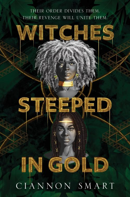 Book cover: Witches Steeped in Gold - Ciannon Smart