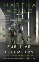 Book cover: Fugitive Telemetry - Martha Wells