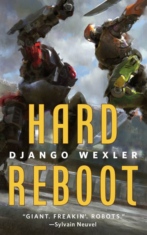 Book cover: Hard Reboot - Django Wexler