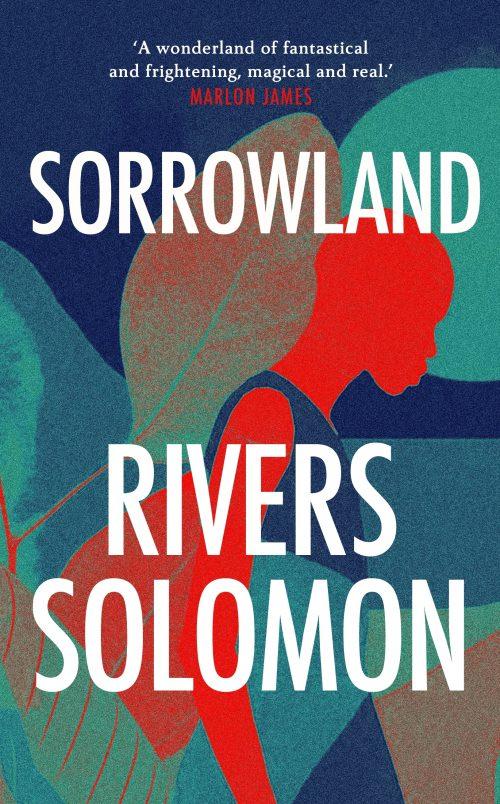 Book cover: Sorrowland - Rivers Solomon