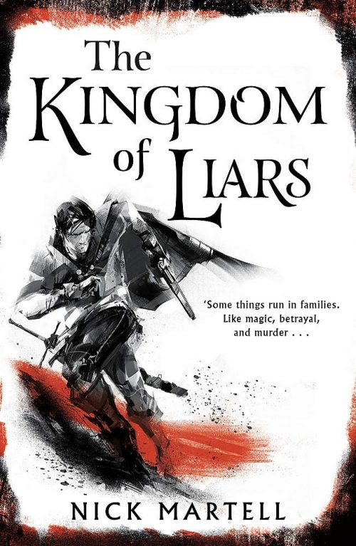 Book cover: The Kingdom of Liars - Nick Martell