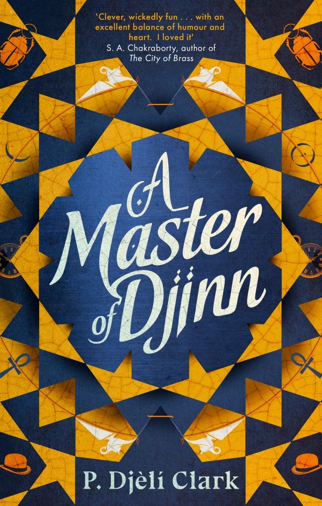 Book cover (Orbit UK): A Master of Djinn - P Djèlí Clark