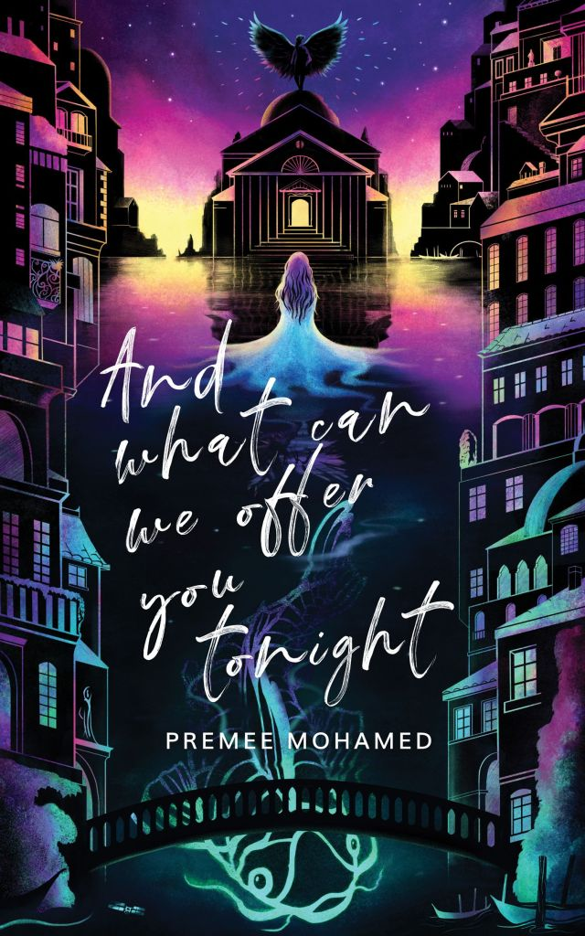 Book cover: And What Can We Offer You Tonight - Premee Mohamed