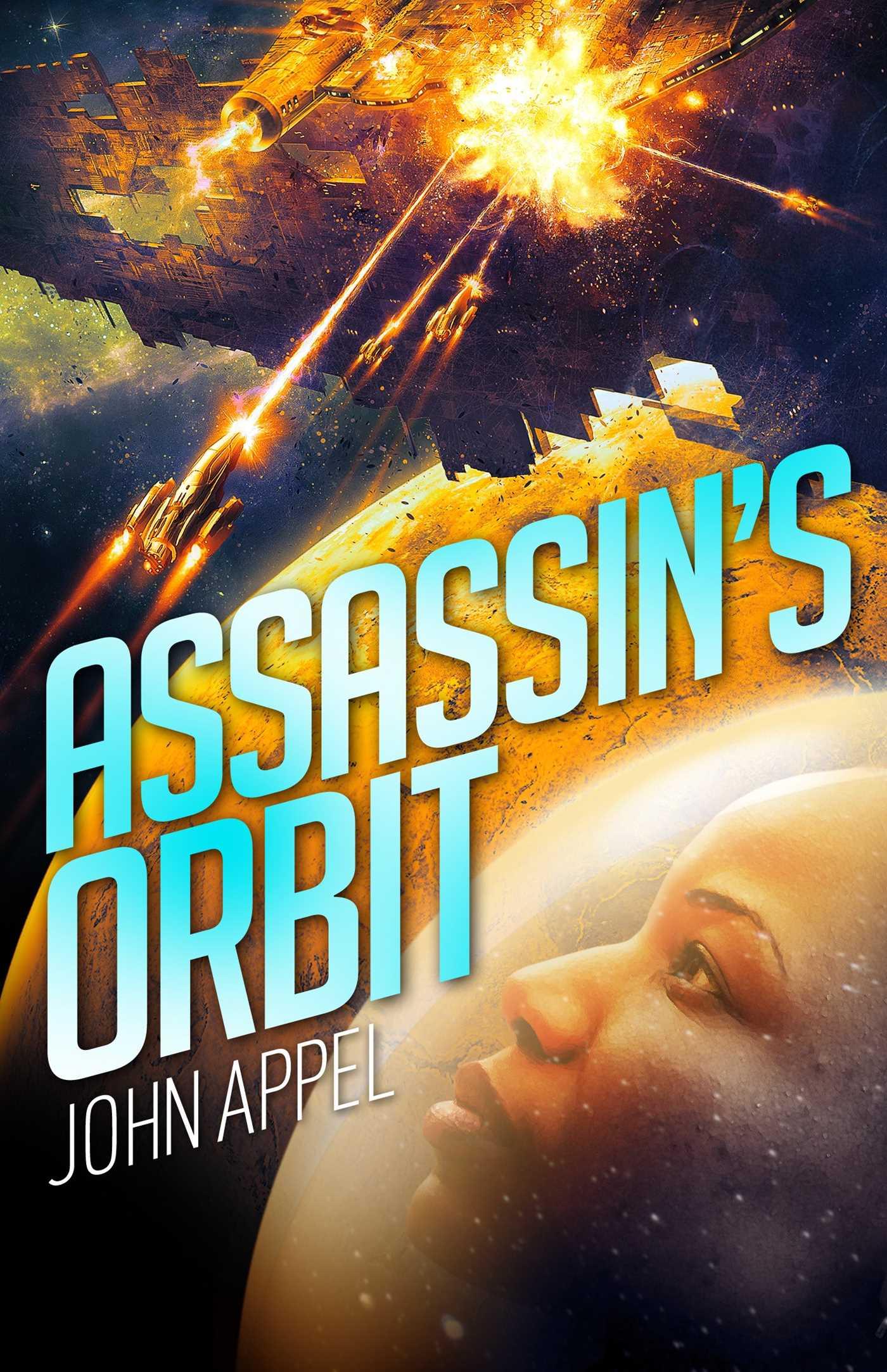 Book cover: Assassin's Orbit - John Appel
