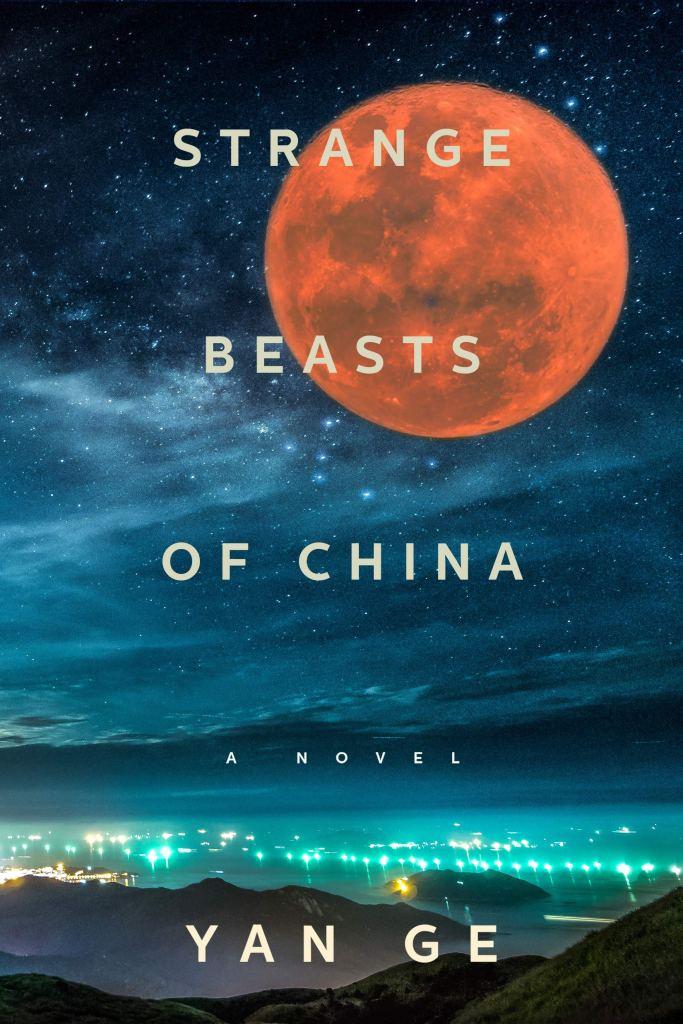 Book cover: Strange Beasts of China - Yan Ge