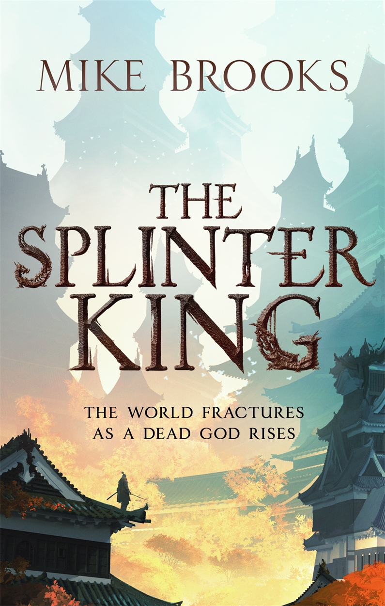 Book cover: The Splinter King - Mike Brooks