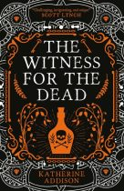 Book cover: The Witness for the Dead - Katherine Addison