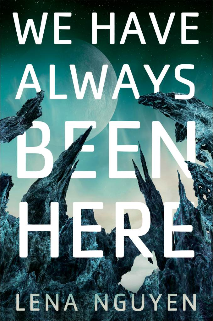 Book cover: We Have Always Been Here - Lena Nguyen