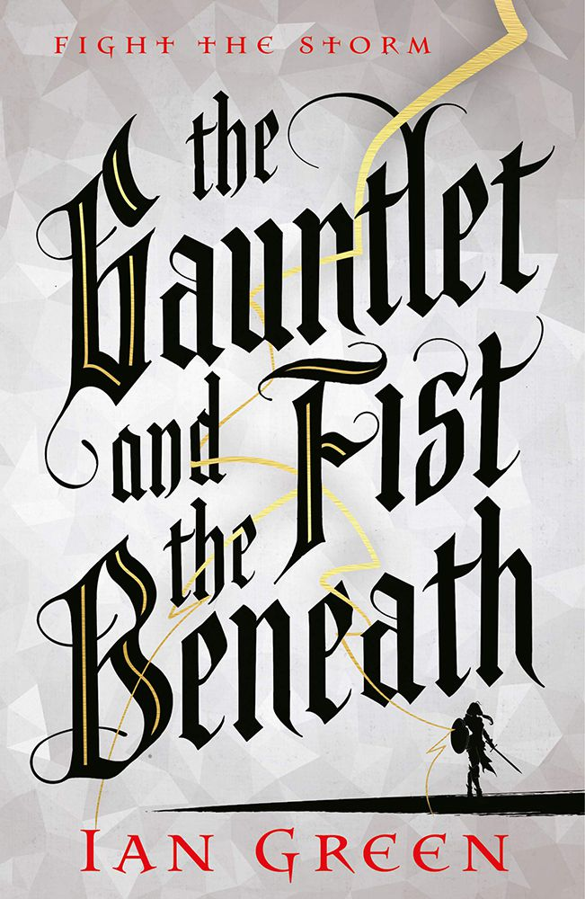 Book cover: The Gauntlet and the Fist Beneath - Ian Green