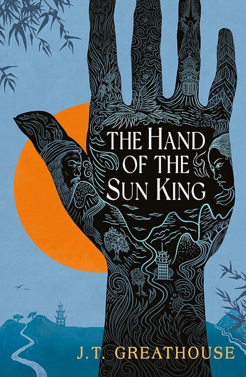 Book cover: The Hand of the Sun King - JT Greathouse
